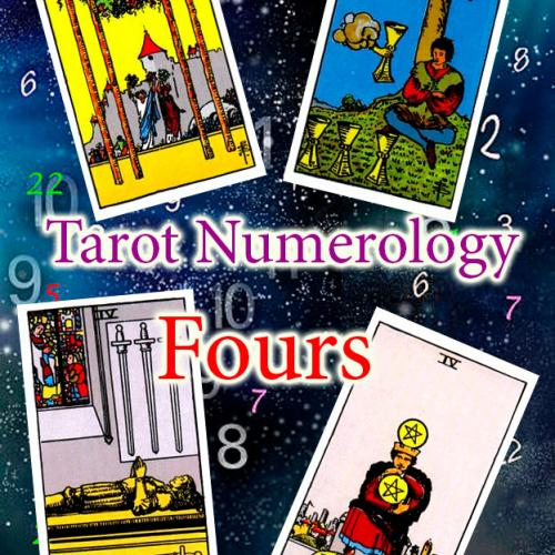 Numerology and tarot: Fours