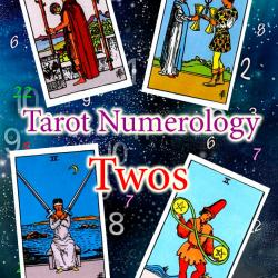 Numerology and tarot: Twos